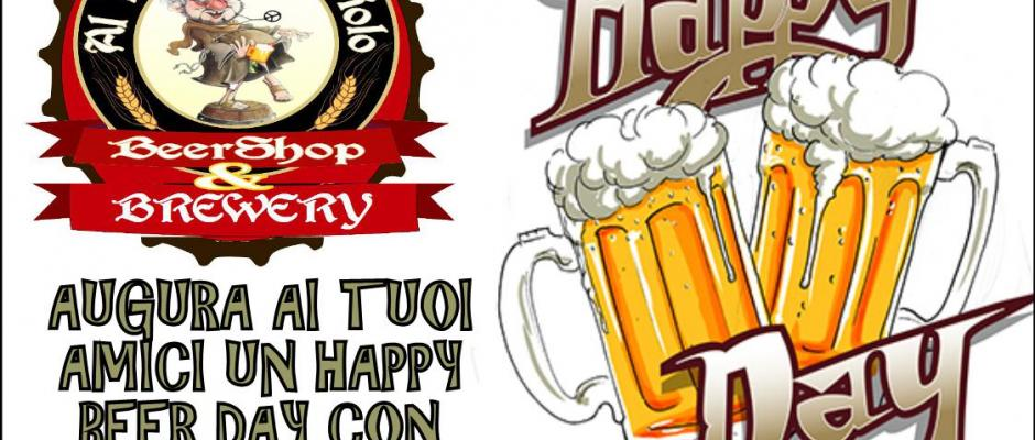 AUGURA HAPPY BEER DAY a tuoi amici